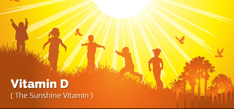 Vitamin-D the Sunshine Vitamin